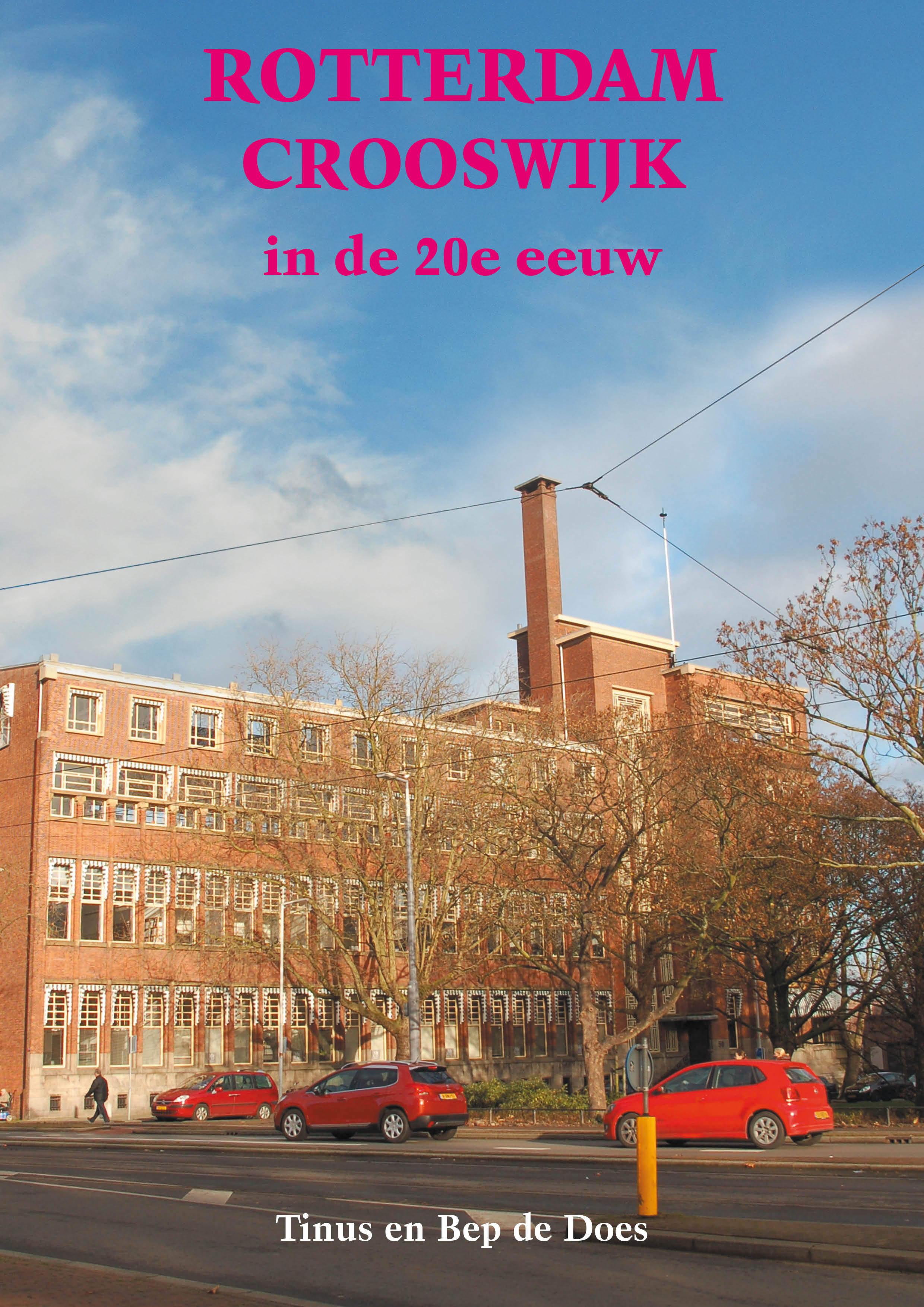 Rotterdam oude en nieuwe westen de oud rotterdammer for Rotterdam crooswijk