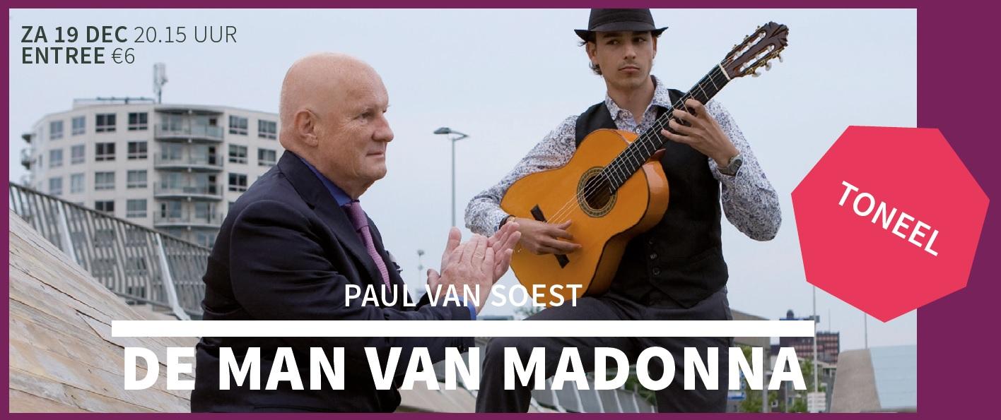Paul van Soest speelt de Man van Madonna