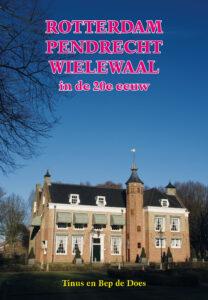 Het nieuwste boek in de serie: Wijken van Rotterdam in de 20e eeuw